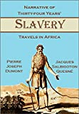 Narrative of Thirty-four Years'  Slavery and Travels in Africa (1819)