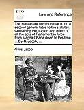The Statute-Law Common-Plac'D, Giles Jacob, 1140763482