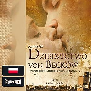 Dziedzictwo von Becków Audiobook