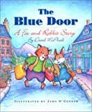 The Blue Door, David M. McPhail, 1550416472