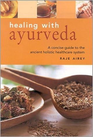 Healing with Ayurveda (Health essentials)