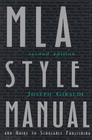 MLA Style Manual and Guide to Scholarly Publishing, 2nd Edition (Mla Style Manual And Guide To Scholarly Publishing)