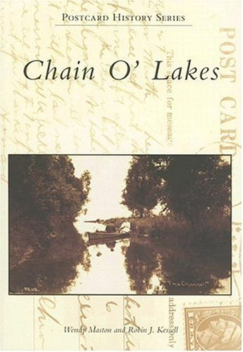 Chain O' Lakes   (IL)  (Postcard History Series)