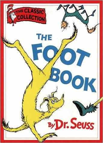 The Foot Book (Beginner Books): Dr. Seuss: 9780001712744: Amazon.com: Books