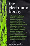 The Electronic Library, Jennifer Rowley, 1856041492
