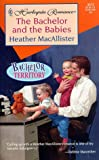 img - for Bachelor And The Babies (Bachelor Territory) (Romance) book / textbook / text book