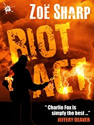 RIOT ACT: Charlie Fox book two (The Charlie Fox Thrillers 2) (English Edition)
