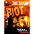 RIOT ACT: book two (The Charlie Fox Thrillers 2)
