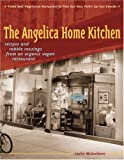 The Angelica Home Kitchen, Leslie McEachern and Leslie Mceachern, 1580085032