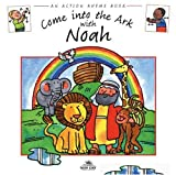 Come into the Ark with Noah (Action Rhymes)