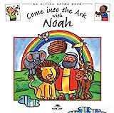 Come into the Ark with Noah, Stephanie Jeffs, 0978905660