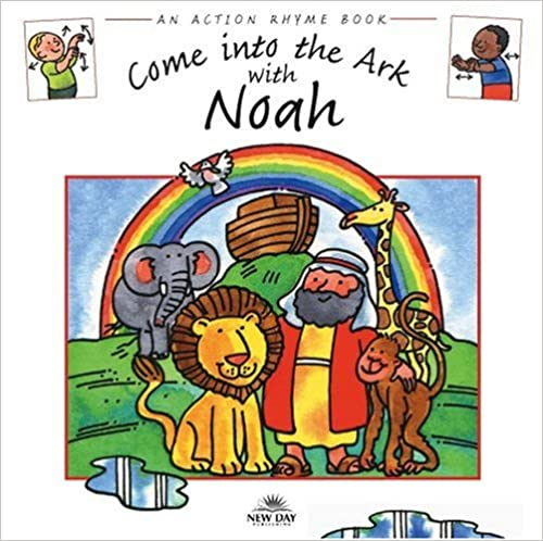 Book Come Into the Ark with Noah (Action Rhymes)