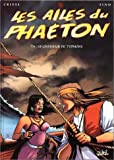 Les Ailes du Phaeton, tome 4 : le chasseur de typhons