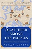 Scattered among the Peoples, Allan Levine, 1585673579