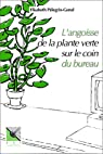 L'angoisse de la plante verte sur le coin du bureau par Pélegrin-Genel