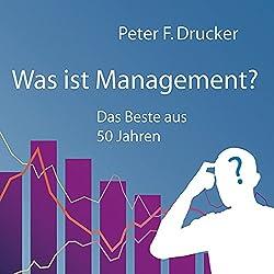 Was ist Management? Das Beste aus 50 Jahren