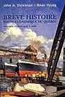 Brève histoire socio-économique du Québec par Dickinson