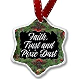 Christmas Ornament Classic design Faith, Trust and Pixie Dust - Neonblond