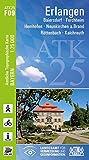 ATK25-F09 Erlangen (Amtliche Topographische Karte 1:25000): Baiersdorf, Forchheim, Hemhofen, Neunkirchen a.Brand, Röttenbach, Kalchreuth (ATK25 Amtliche Topographische Karte 1:25000 Bayern)
