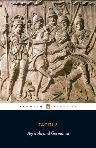 The Agricola and the Germania (Penguin Classics)