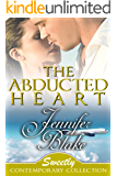 The Abducted Heart (Sweetly Contemporary Collection Book 1)
