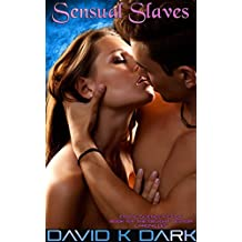 Sensual Slaves: Erotic Science Fiction (The Delight Vector Chronicles Book 6)