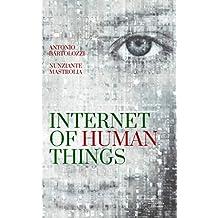 Internet of Human Thins (Eleatiche Vol. 1) (Italian Edition)