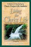 Living the Christ Life, Rebecca English, 0875089747