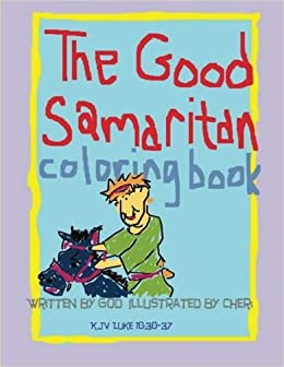 The Good Samaritan Coloring Book Bible Story Books Cheryl Couteaud 9781489539366