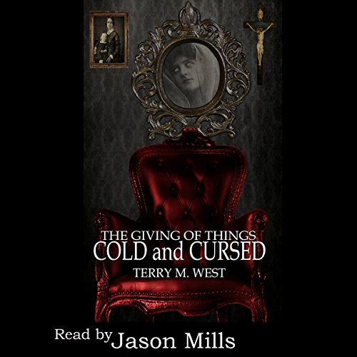 (The Giving of Things Cold & Cursed: A Baker Johnson Tale (Single Shot Short Story Series, Book 9))