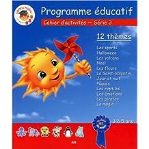 Programme educatif, cahier d'activites pour les 3 a 5 ans - Serie 3