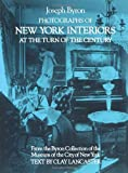 Photographs of New York Interiors at the Turn of the Century, Joseph Byron, 0486233596