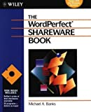 WordPerfect 3 Shareware Book, Michael A. Banks, 0471577448