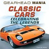 Classic Cars, Tim Slade, 1448892104
