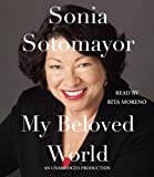 img - for by Sotomayor, Sonia My Beloved World (2013) Audio CD book / textbook / text book