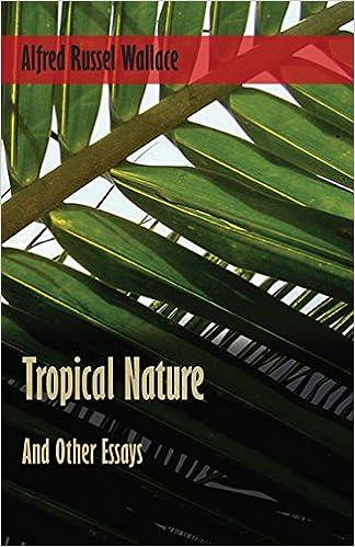 Télécharger l'ebook à partir de google bookTropical Nature, and Other Essays PDF FB2 iBook