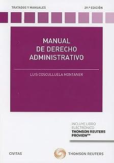 Manual de derecho administrativo (+ E-book) (Tratados y Manuales de Derecho