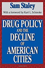 Drug Policy and the Decline of American Cities Paperback
