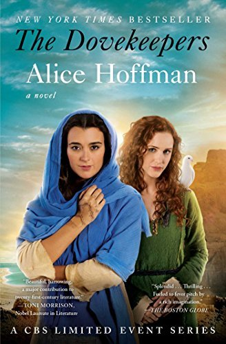 By Alice Hoffman - The Dovekeepers: A Novel