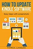 How to Update Kindle Software on Any Kindle Device              Using this guide you can update Kindle Software on any of your Kindle device like Kindle Fire, Kindle Fire HD/HDX, Kindle Paperwhite, Kindle Touch etc.        Ama...