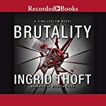 Brutality | Ingrid Thoft