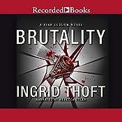 Brutality   Ingrid Thoft