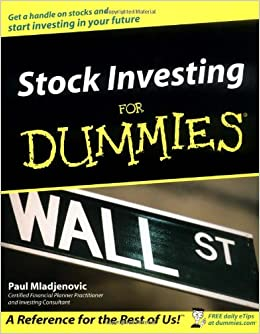 Stock Investing For Dummies (For Dummies (Lifestyles Paperback