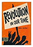 Revolution in Our Time, Jules Archer, 0671324756