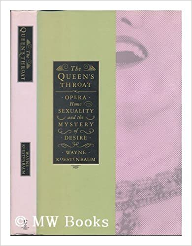 Book Queen's Throat, The: Opera, Homosexuality, and the Mystery of Desire