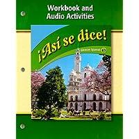 Asi Se Dice! Workbook and Audio Activities (Glencoe Spanish: Level 3) (Spanish Edition)