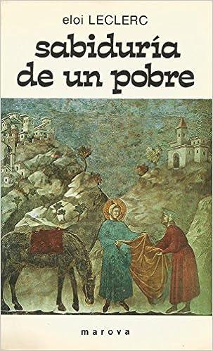 Sabiduria de un pobre: Amazon.es: Eloi Leclerc: Libros