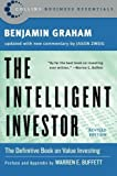 img - for The Intelligent Investor: The Definitive Book on Value Investing. A Book of Practical Counsel (Revised Edition) by Benjamin Graham Published by Collins Business Revised edition (2006) Paperback book / textbook / text book