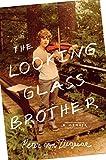 The Looking Glass Brother, Peter von Ziegesar, 0312592981