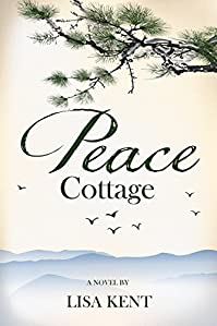 Peace Cottage by Lisa Kent ebook deal